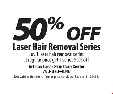50% OFF Laser Hair Removal Series: Buy 1 laser hair removal series  at regular price get 1 series 50% off. Not valid with other offers or prior services. Expires 11-30-18.