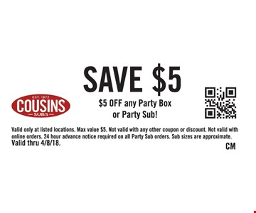 $5 Off any Party Box or Party Sub