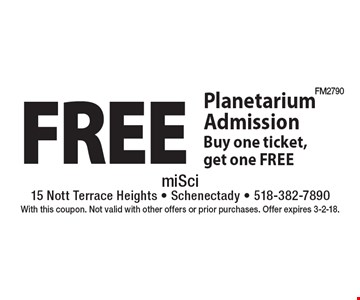 Free Planetarium admission. Buy one ticket, get one free. With this coupon. Not valid with other offers or prior purchases. Offer expires 3-2-18.