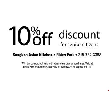 10% off discount for senior citizens. With this coupon. Not valid with other offers or prior purchases. Valid at Elkins Park location only. Not valid on holidays. Offer expires 6-8-18.