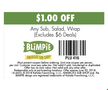 $1 off any sub, salad or wrap