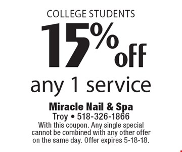 College Students. 15% off any 1 service. With this coupon. Any single special cannot be combined with any other offer on the same day. Offer expires 5-18-18.
