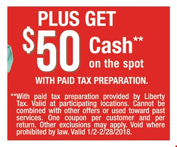 $50 cash with paid tax preparation.