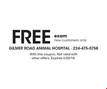 Free exam. New customers only. With this coupon. Not valid with other offers. Expires 4/20/18.