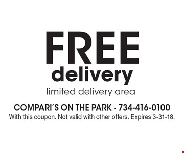 Free delivery. Limited delivery area. With this coupon. Not valid with other offers. Expires 4-23-18.