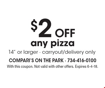 $2 off any pizza 14