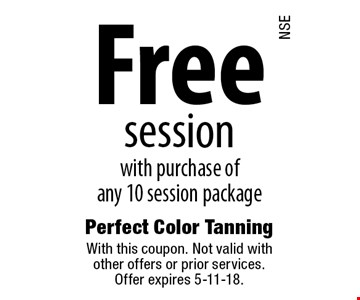 Free session with purchase of any 10 session package. With this coupon. Not valid with other offers or prior services. Offer expires 5-11-18.