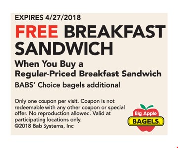 Free breakfast sandwich with purchase.