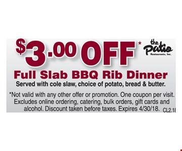 $3 Off Full Slab BBQ Rib Dinner