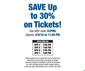 Save up to 30% on tickets.