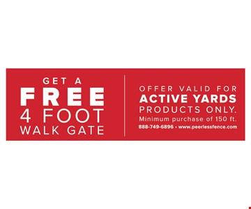 Get A Free 4 Foot Walk Gate