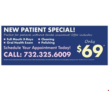 $69 New patient special.