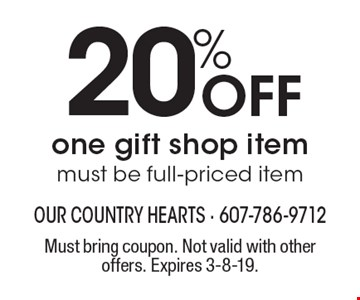 20% Off one gift shop item must be full-priced item. Must bring coupon. Not valid with other offers. Expires 3-8-19.