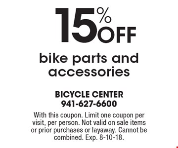 15% Off bike parts and accessories. With this coupon. Limit one coupon per visit, per person. Not valid on sale items or prior purchases or layaway. Cannot be combined. Exp. 8-10-18.