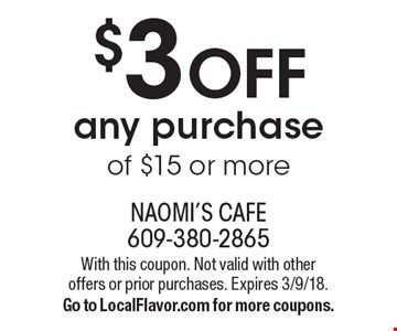 $3 off any purchase of $15 or more. With this coupon. Not valid with other offers or prior purchases. Expires 3/9/18. Go to LocalFlavor.com for more coupons.