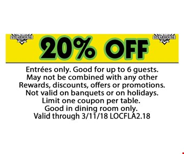 20% off entrees only
