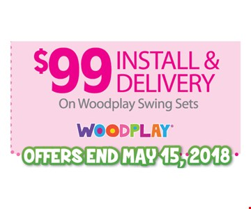 $99 Install & Delivery on Woodplay Swing Sets