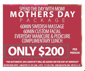 Mothers Day Package $200