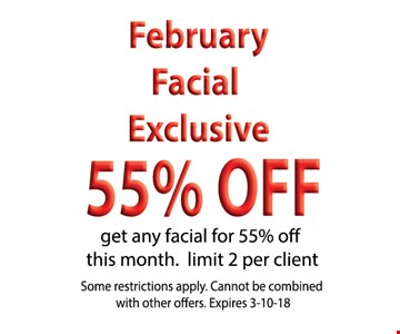 February facial exclusive 55% off