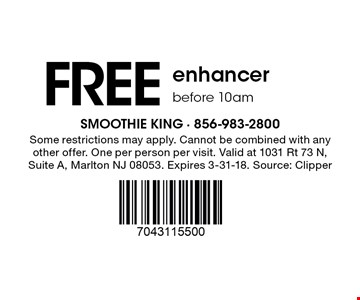 Free enhancer before 10am. Some restrictions may apply. Cannot be combined with any other offer. One per person per visit. Valid at 1031 Rt 73 N, Suite A, Marlton NJ 08053. Expires 3-31-18. Source: Clipper