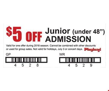 $5 off Junior (under 48
