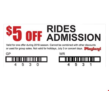 $5 off Rides Admission. Valid for one offer during 2018 season. Cannot be combined with other discounts or used for group sales. Not valid for holidays, July 3 or concert days.
