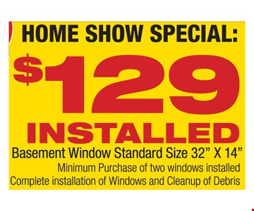 Basement window installed for $129.