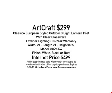 $299 Classico European Styled Outdoor 3 Light Lantern Post With Clear Glassware Exterior Lighting - 10-Year WarrantyWidth: 21