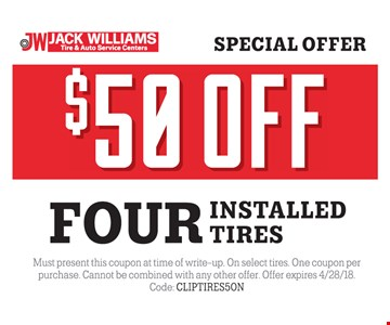 $50 off four installed tires.