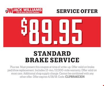 Brake service for $89.95.