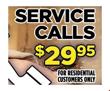 $29.95 service calls