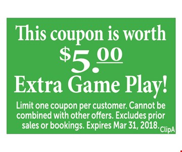 $5 extra game play!