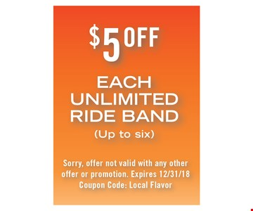 $5 off each unlimited ride band.