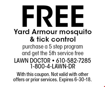 FREE Yard Armour mosquito & tick control. Purchase a 5 step program 