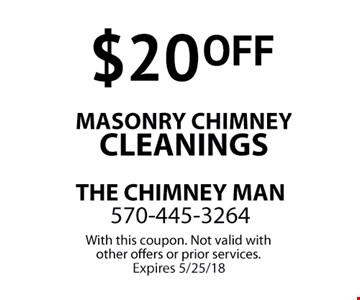 $20 OFF Masonry Chimney Cleanings