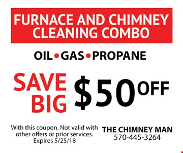 Save Big $50 Off Furnace and Chimney Cleaning Combo