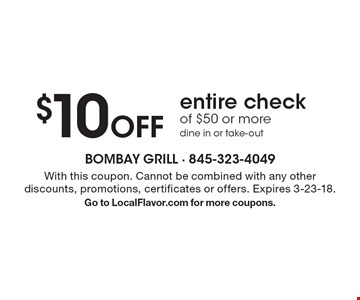 $10 Off entire check of $50 or more. Dine in or take-out. With this coupon. Cannot be combined with any other discounts, promotions, certificates or offers. Expires 3-23-18. Go to LocalFlavor.com for more coupons.