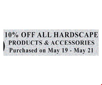10% off all hardscape products & accessories