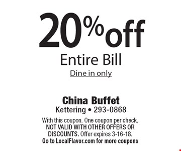 20% off Entire Bill. Dine in only. With this coupon. One coupon per check.  Not valid with other offers OR discounts. Offer expires 3-16-18. Go to LocalFlavor.com for more coupons