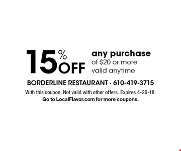 15% Off any purchase of $20 or more valid anytime. With this coupon. Not valid with other offers. Expires 4-20-18. Go to LocalFlavor.com for more coupons.