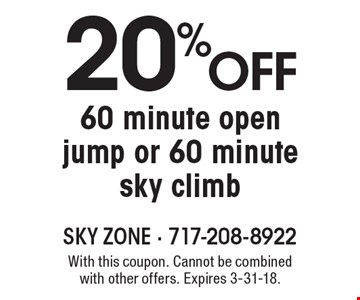 20%off 60 minute open jump or 60 minute sky climb . With this coupon. Cannot be combined with other offers. Expires 3-31-18.
