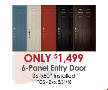 6 panel entry door for only $1,499