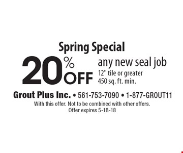 Spring Special 20% Off any new seal job 12
