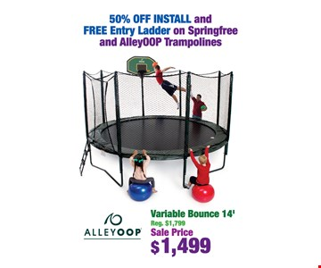 50% off install and free entry ladder