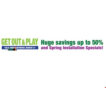 Huge savings up to 50% and spring installation specials