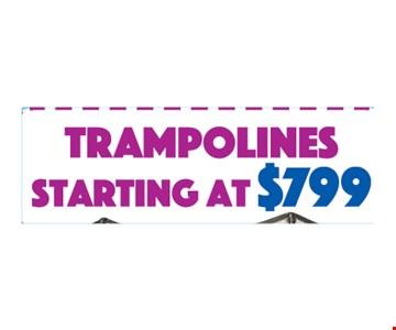 Trampolines starting at $799