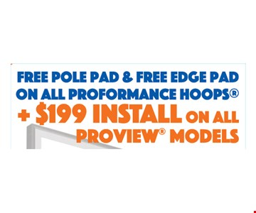 Free pole pad and free edge pad on all performance hoops