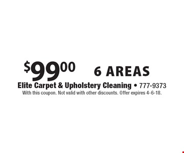 $99.00 6 AREAS. With this coupon. Not valid with other discounts. Offer expires 4-6-18.
