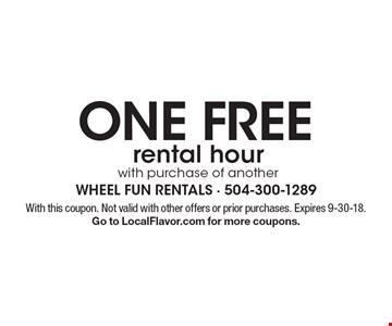 one free rental hour with purchase of another. With this coupon. Not valid with other offers or prior purchases. Expires 9-30-18. Go to LocalFlavor.com for more coupons.