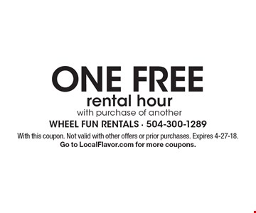 One free rental hour with purchase of another. With this coupon. Not valid with other offers or prior purchases. Expires 4-27-18. Go to LocalFlavor.com for more coupons.